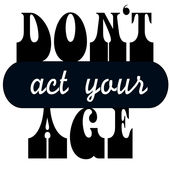 DAYA (Don't Act Your Age) Podcasts