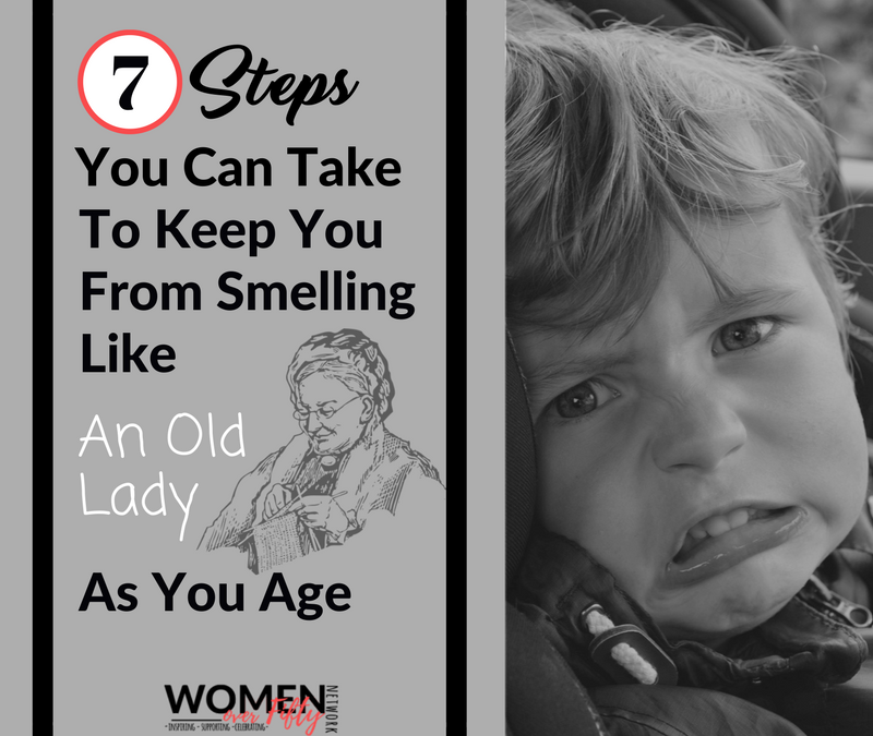 7 Steps You Can Take So You Don't Smell Like an Old Lady as You Age