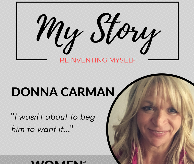 Donna Carman: Reinventing My Life – From Unmotivated and Miserable to Loving Life and Lean!